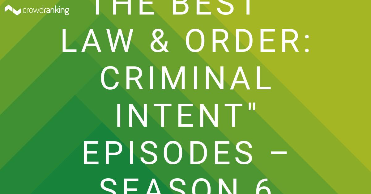 The Best Law Order Criminal Intent Episodes Season