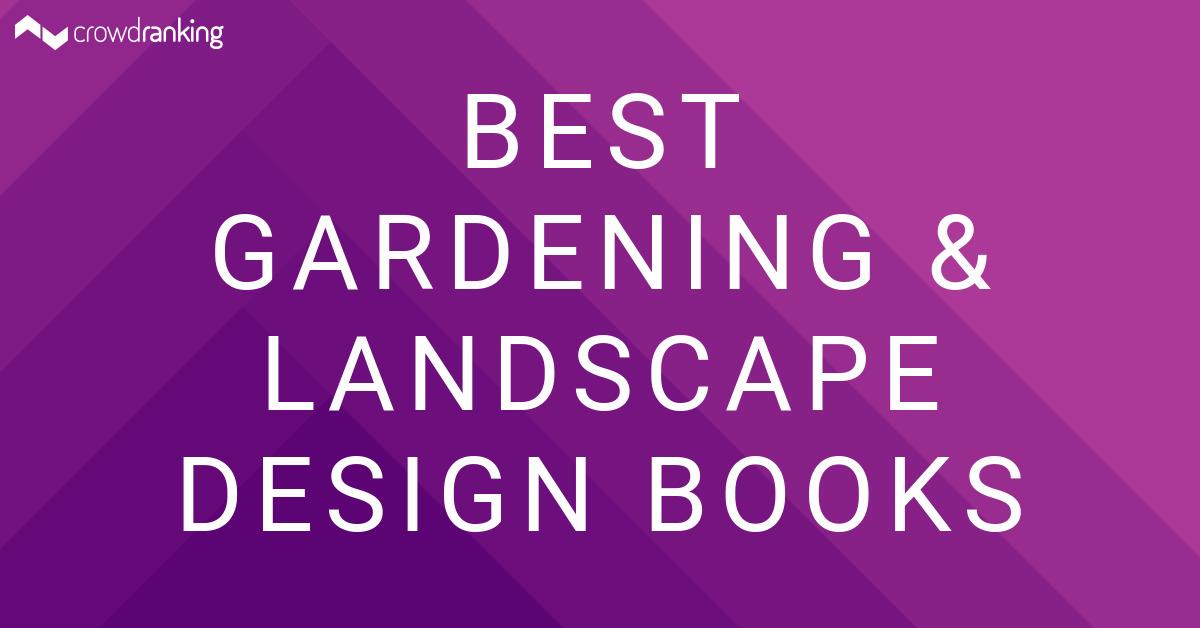 Best Gardening Landscape Design Books Crowdranking