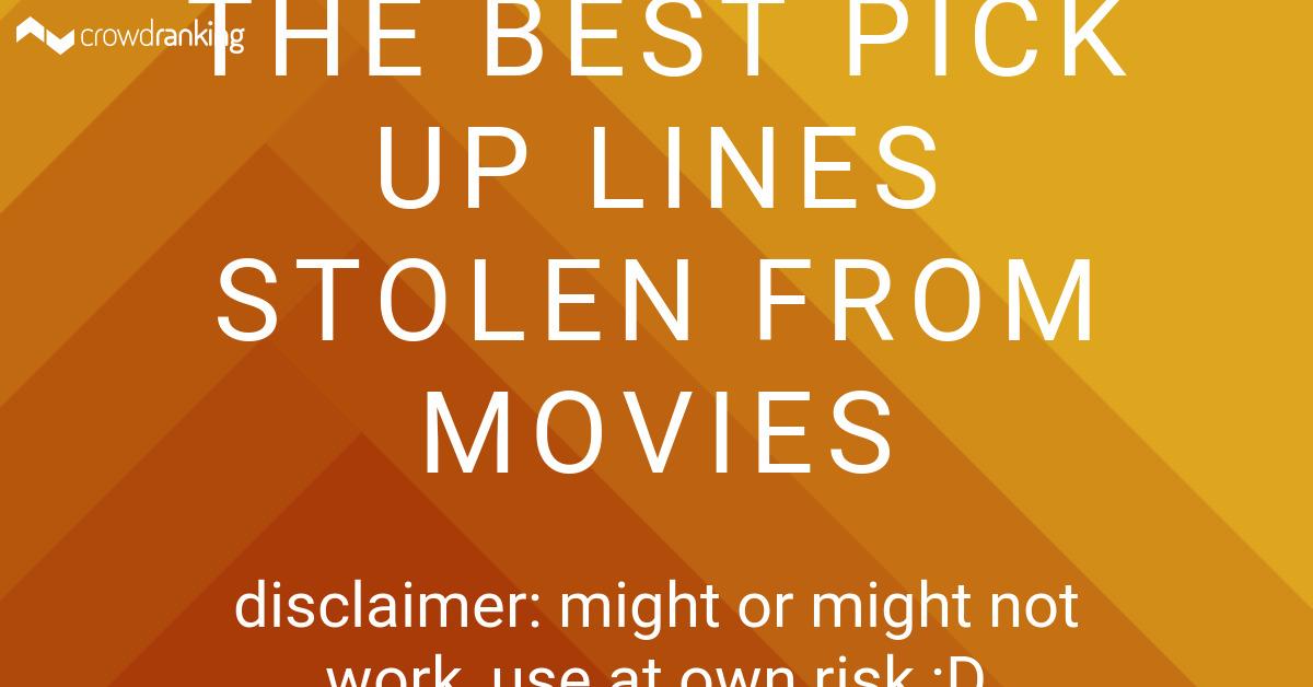 list best movie pick lines ranker film