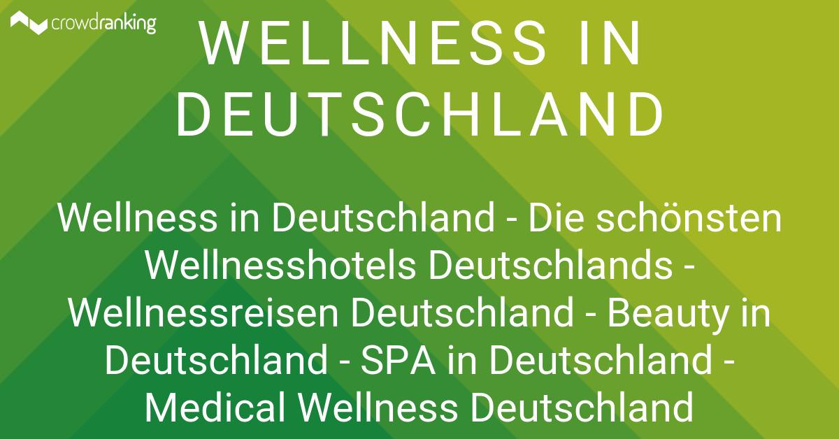 Wellness in deutschland crowdranking for Wellness designhotel deutschland