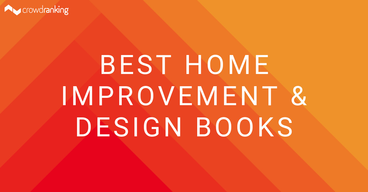 Best Home Improvement Design Books Crowdranking
