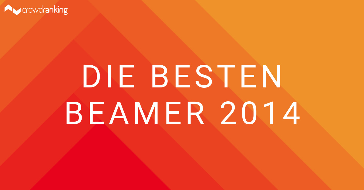 Die besten beamer 2014 crowdranking - Die besten fernseher 2014 ...